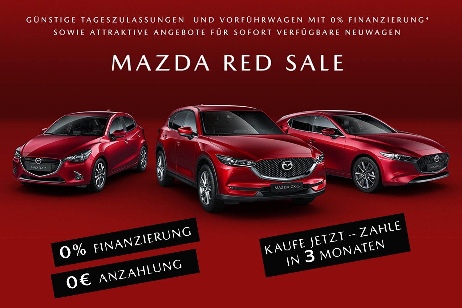 Mazda2, CX-5 und Mazda3 in Magmarot Metallic. Mazda Red Sale